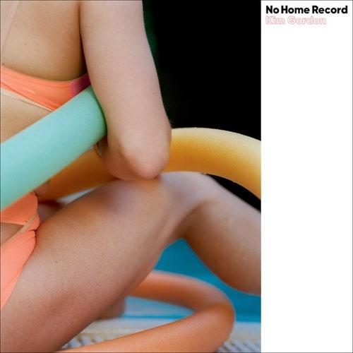 """Kim Gordon's """"No Home Record"""" Album Cover"""